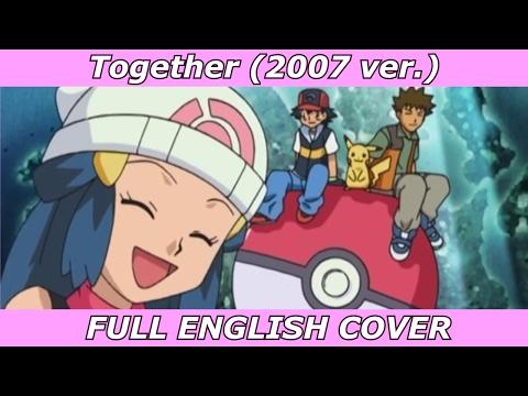 Together - Pokémon Diamond & Pearl (FULL ENGLISH COVER)