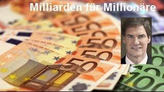 Milliarden für Millionäre   Wie der Staat unser Geld an Reiche verschenkt