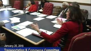Transportation & Commerce Jan 20 2015 Committee Meeting
