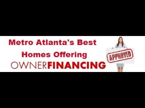 Owner Financing In Atlanta | Seller Financed Houses In Georgia | Bob Hale Realty 706 796-2274