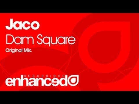 Jaco - Dam Square (Original Mix) [OUT NOW]