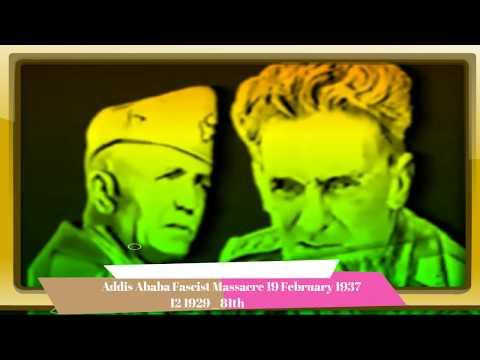 Addis Ababa Fascist Massacre 19 February 1937 የካቲት 12 1929 _ 81th & Poison gas