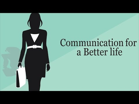 Assertive Communication For A Better Life | Communicating For Success