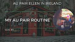 My Au Pair Routine || Au Pair Ellen in Ireland Vlog #11 || AuPairWorld