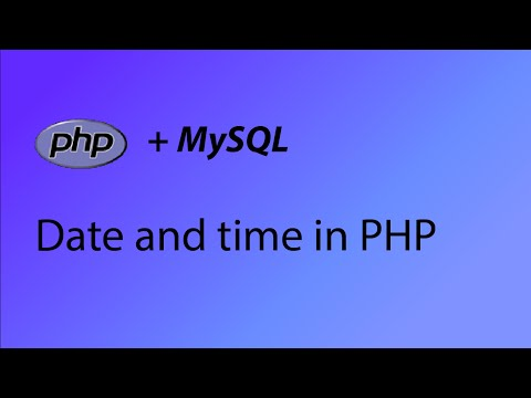 PHP & MySQL Tutorial 42 - Date and time