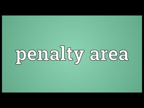 Penalty area Meaning