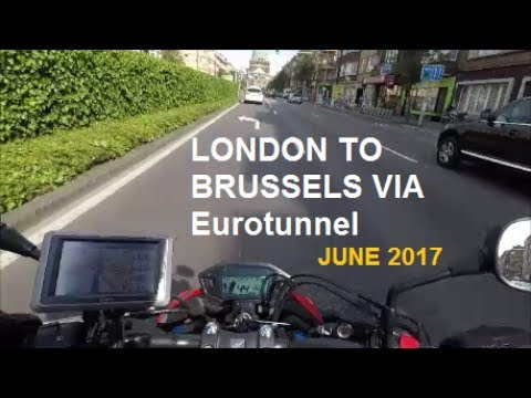 MOTORCYCLE LONDON TO BRUSSELS VIA EUROTUNNEL - CB500F - JUNE 2017