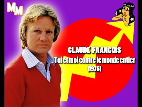 Claude François - Toi et moi contre le monde entier
