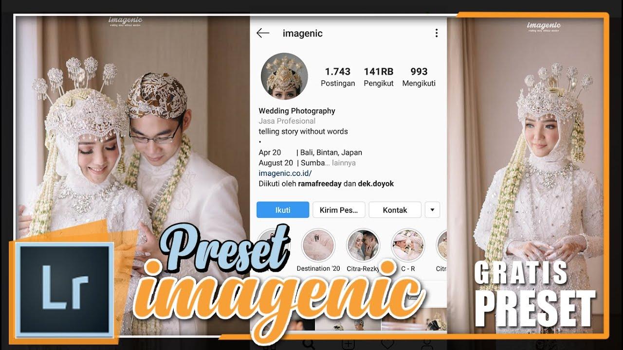 Cara Edit Foto Ala Imagenic | preset imagenic gratis - YouTube