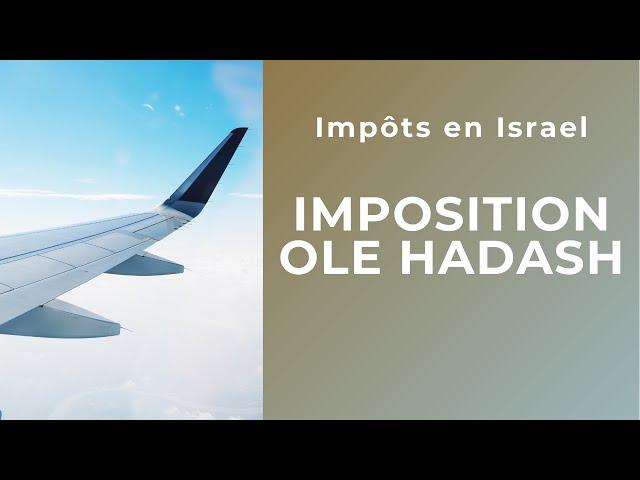 Imposition Olé hadash en Israel