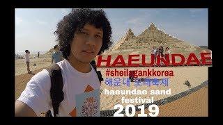 Festival pasir di pantai haeundae 2019 !  해운대 모래축제 2019 ! haeundae sand festival 2019