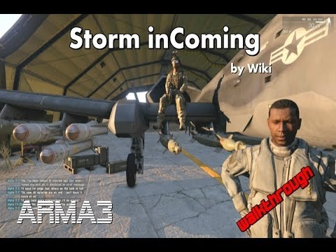 ARMA 3 Storm in Coming by Wiki -walkthrough-(4K)