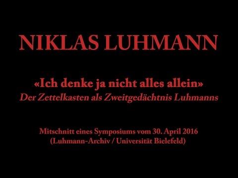 Niklas Luhmann – 2016 – Ich denke ja nicht alles allein (Zettelkasten als Zweitgedächtnis)