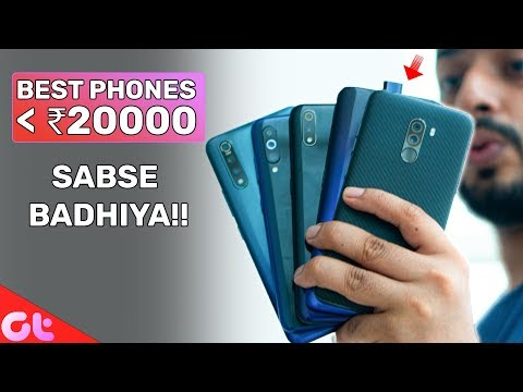 TOP 6 BEST PHONES UNDER 20000 in August 2019  | GT Hindi
