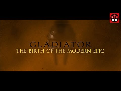 Gladiator — The Birth of the Modern Epic