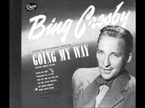Bing Crosby ~ Swinging On A Star