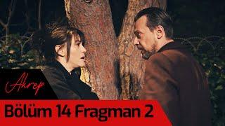 Akrep 14. Bölüm 2. Fragman