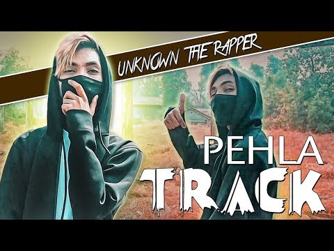 Unknown the Rapper-Pehla Track | prod.by-...
