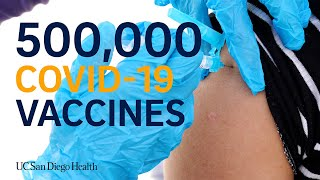 UC San Diego Health Administers 500,000 Vaccines