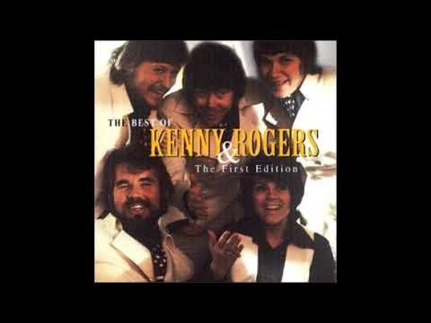 I Believe in Music  KENNY ROGERS & THE FIRST EDITION