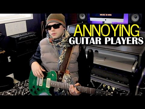 Annoying Guitar Players