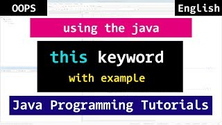 #10 Java this Keyword with Example | Object Oriented Video Tutorial for Beginners
