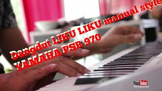 LIKU-LIKU Manual style YAMAHA PSR 970 BY DJ BETRA