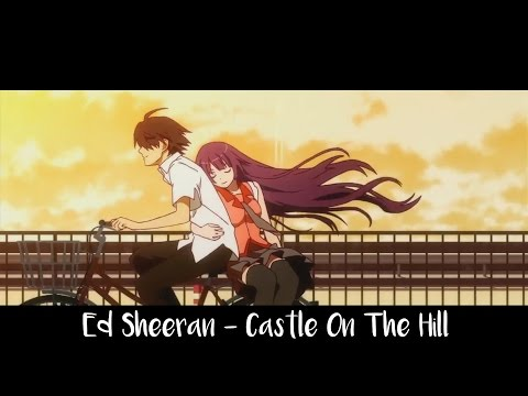 Castle On The Hill  Nightcore Ed Sheeran LyricsAmv