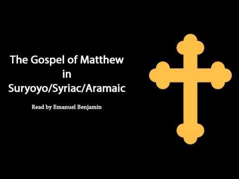 The Gospel of Matthew in Suryoyo/Syriac/Aramaic