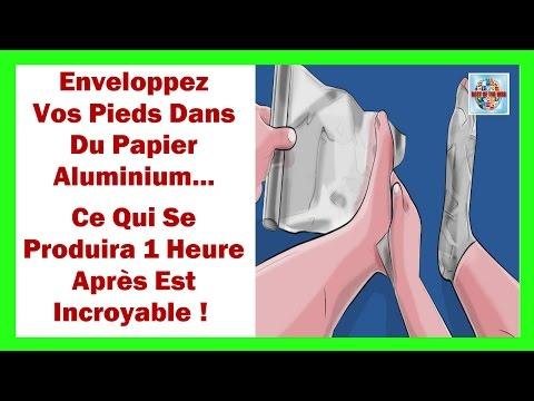 Enveloppez vos pieds dans du papier aluminium ce qui se produira 1 heure après est incroyables !