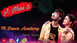 A MINI 3    DHANTI DAS    COVER DANCE    KING STAR DANCE GROUP