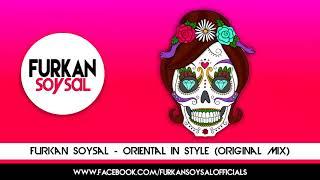 Furkan Soysal   Oriental in Style