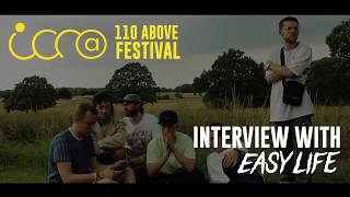 An interview with...Easy Life at 110 Above Festival 2019