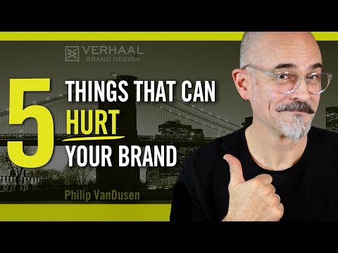 5 Things That Can Hurt Your Brand   How to Improve Your Branding