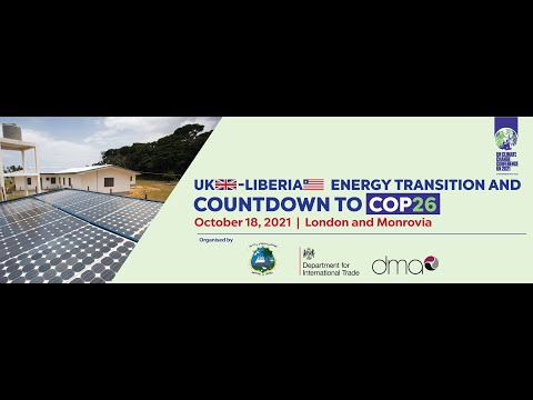 UK-Liberia Energy Transition & Countdown to COP26