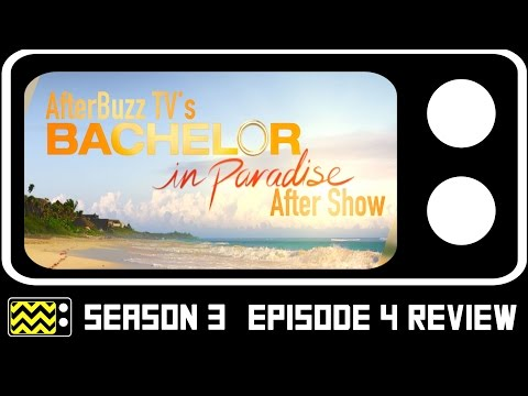 Bachelor In Paradise Season 3 Episodes 3 & 4 Review & After Show | AfterBuzz TV