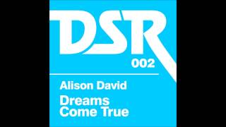 Dreams Come True (Afronaught Mix) - Alison David