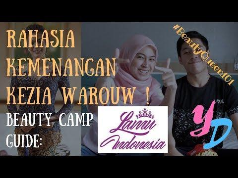 RAHASIA KEMENANGAN KEZIA WAROUW ! Beauty Camp Guide : LAMU INDONESIA #BeautyQueen101 Episode 3