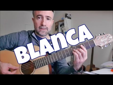 Blanca (Nacho Vegas) Tutorial para Guitarra
