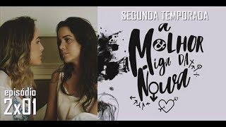A MELHOR AMIGA DA NOIVA - 2ª Temporada - 2x01