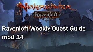 Neverwinter: Ravenloft Weekly Quest Guide mod 14