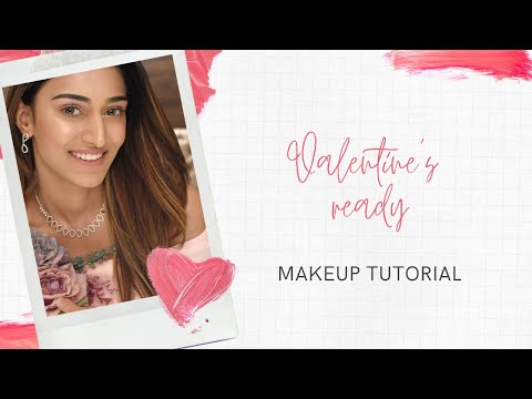 Valentine's Day Special Makeup Tutorial