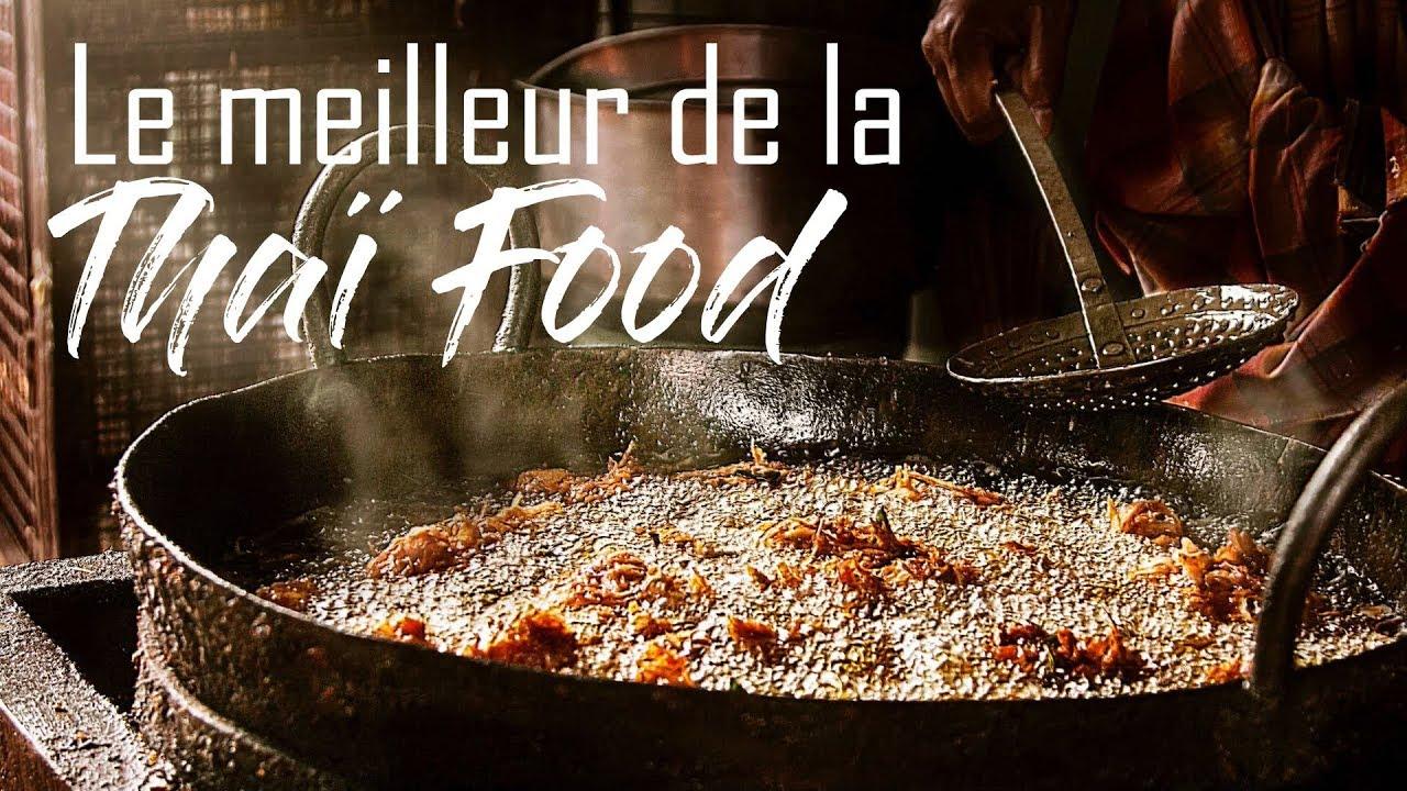LA MEILLEURE THAI FOOD DE BANGKOK   Restaurant & Street Food Guide