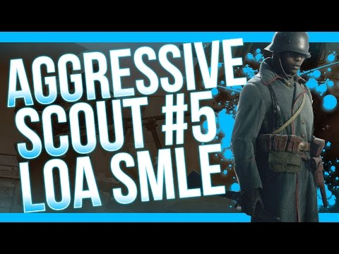 AGGRESSIVE SCOUT #5! Battlefield 1 Sniper Gameplay! Lawrence of Arabia SMLE