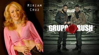 Miriam Cruz ft Grupo Rush (DL1) Todo Por Tu Amor