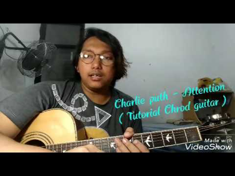 Charlie Puth - Attention (Tutorial Chord Guitar)