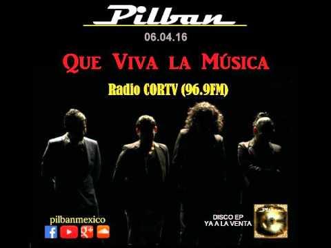 Pilban - Que Viva la Música / 06.04.16 - Radio CORTV 96.9FM
