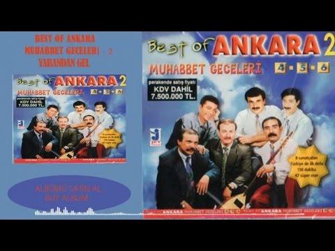 Ankaralı Turgut - Yabandan Gel