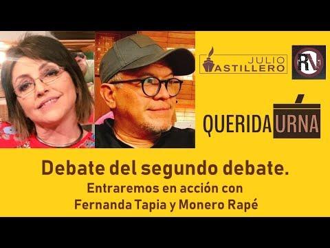 QUERIDA URNA: debate del segundo debate.