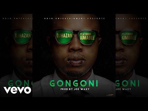DJ Hazan - Gongoni (Official Audio) ft. Jumabee